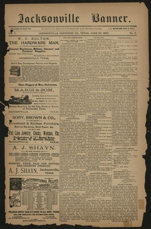 Primary view of object titled 'Jacksonville Banner. (Jacksonville, Tex.), Vol. 7, No. 8, Ed. 1 Saturday, June 30, 1894'.