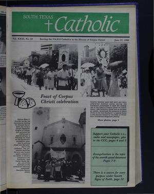 Primary view of object titled 'South Texas Catholic (Corpus Christi, Tex.), Vol. 31, No. 23, Ed. 1 Friday, June 17, 1988'.