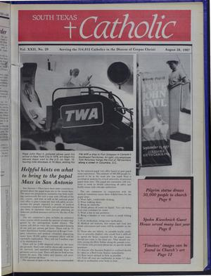 Primary view of object titled 'South Texas Catholic (Corpus Christi, Tex.), Vol. 22, No. 29, Ed. 1 Friday, August 28, 1987'.