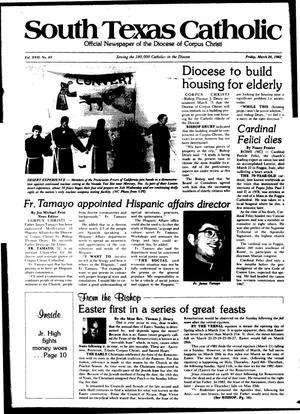 Primary view of object titled 'South Texas Catholic (Corpus Christi, Tex.), Vol. 17, No. 43, Ed. 1 Friday, March 26, 1982'.