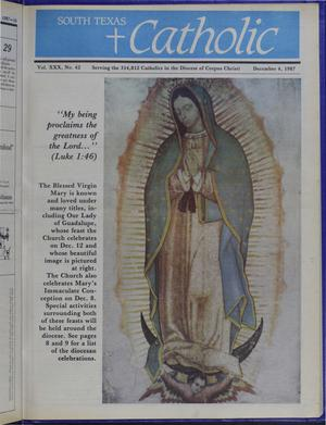 Primary view of object titled 'South Texas Catholic (Corpus Christi, Tex.), Vol. 30, No. 42, Ed. 1 Friday, December 4, 1987'.