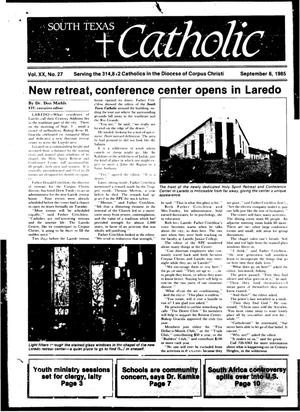 Primary view of object titled 'South Texas Catholic (Corpus Christi, Tex.), Vol. 20, No. 27, Ed. 1 Friday, September 6, 1985'.