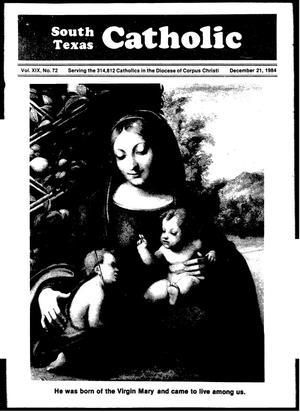 Primary view of object titled 'South Texas Catholic (Corpus Christi, Tex.), Vol. 19, No. 72, Ed. 1 Friday, December 21, 1984'.