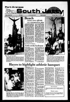 Port Aransas South Jetty (Port Aransas, Tex.), Vol. 14, No. 20, Ed. 1 Thursday, May 17, 1984