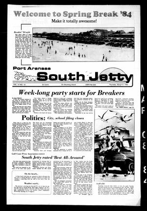 Port Aransas South Jetty (Port Aransas, Tex.), Vol. 14, No. 10, Ed. 1 Thursday, March 8, 1984