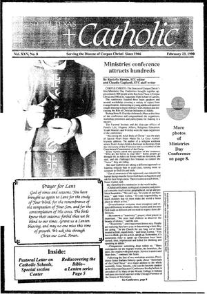 Primary view of object titled 'South Texas Catholic (Corpus Christi, Tex.), Vol. 25, No. 8, Ed. 1 Friday, February 23, 1990'.