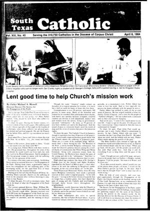 Primary view of object titled 'South Texas Catholic (Corpus Christi, Tex.), Vol. 19, No. 40, Ed. 1 Friday, April 6, 1984'.