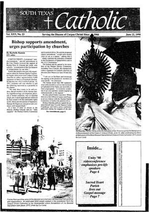 Primary view of object titled 'South Texas Catholic (Corpus Christi, Tex.), Vol. 25, No. 23, Ed. 1 Friday, June 22, 1990'.