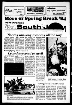 Port Aransas South Jetty (Port Aransas, Tex.), Vol. 14, No. 11, Ed. 1 Thursday, March 15, 1984