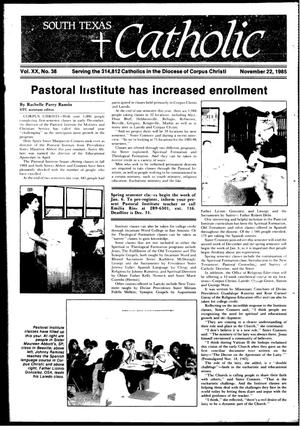Primary view of object titled 'South Texas Catholic (Corpus Christi, Tex.), Vol. 20, No. 38, Ed. 1 Friday, November 22, 1985'.
