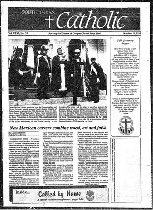 Primary view of object titled 'South Texas Catholic (Corpus Christi, Tex.), Vol. 26, No. 35, Ed. 1 Friday, October 11, 1991'.