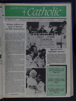 Primary view of object titled 'South Texas Catholic (Corpus Christi, Tex.), Vol. 31, No. 27, Ed. 1 Friday, July 29, 1988'.