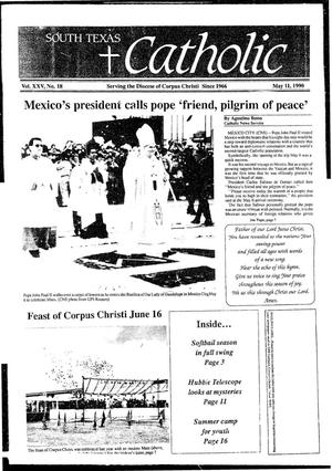 Primary view of object titled 'South Texas Catholic (Corpus Christi, Tex.), Vol. 25, No. 18, Ed. 1 Friday, May 11, 1990'.
