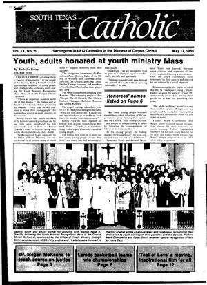 Primary view of object titled 'South Texas Catholic (Corpus Christi, Tex.), Vol. 20, No. 20, Ed. 1 Friday, May 17, 1985'.