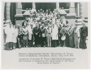 Primary view of object titled 'Pediatric Postgraduate Course University of Texas School of Medicine, Galveston, Texas, May 14-19, 1945'.