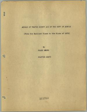 Annals of Travis County and of the City of Austin (From the Earliest Times to the Close of 1875): Volume 14
