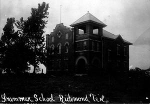 "Primary view of object titled '[""Grammar School Richmond Tex.""]'."