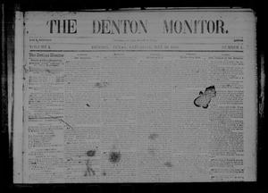 Primary view of object titled 'The Denton Monitor. (Denton, Tex.), Vol. 1, No. 1, Ed. 1 Saturday, May 30, 1868'.