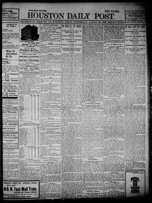 Primary view of object titled 'The Houston Daily Post (Houston, Tex.), Vol. THIRTEENTH YEAR, No. 143, Ed. 1, Wednesday, August 25, 1897'.
