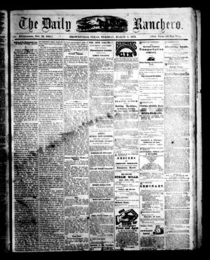Primary view of object titled 'The Daily Ranchero. (Brownsville, Tex.), Vol. 5, Ed. 1 Tuesday, March 1, 1870'.