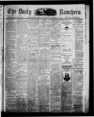 Primary view of The Daily Ranchero. (Brownsville, Tex.), Vol. 10, Ed. 1 Saturday, September 10, 1870