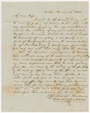 Primary view of object titled '[Letter from David C. Dickson to his wife - March 22, 1846]'.