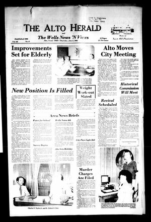 Primary view of object titled 'The Alto Herald and The Wells News 'N Views (Alto, Tex.), Vol. 85, No. 8, Ed. 1 Thursday, July 2, 1981'.