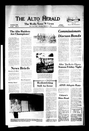 Primary view of object titled 'The Alto Herald and The Wells News 'N Views (Alto, Tex.), Vol. 85, No. 17, Ed. 1 Thursday, September 3, 1981'.