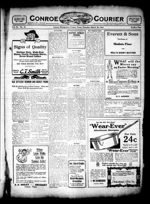 Primary view of object titled 'Conroe Courier (Conroe, Tex.), Vol. 24, No. 16, Ed. 1 Thursday, March 30, 1916'.