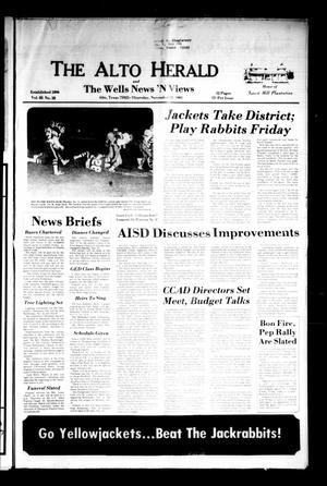 Primary view of object titled 'The Alto Herald and The Wells News 'N Views (Alto, Tex.), Vol. 85, No. 28, Ed. 1 Thursday, November 19, 1981'.