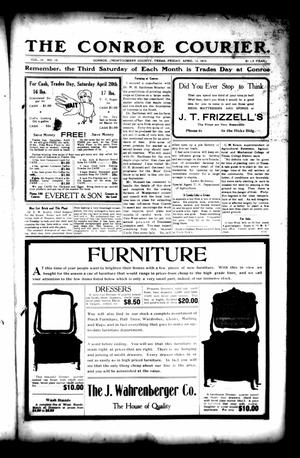 Primary view of object titled 'The Conroe Courier. (Conroe, Tex.), Vol. 20, No. 19, Ed. 1 Friday, April 12, 1912'.