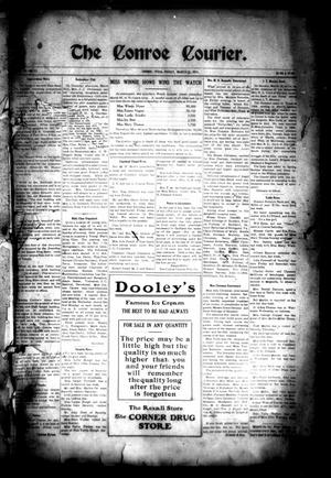 Primary view of object titled 'The Conroe Courier. (Conroe, Tex.), Vol. 19, No. 17, Ed. 1 Friday, March 31, 1911'.