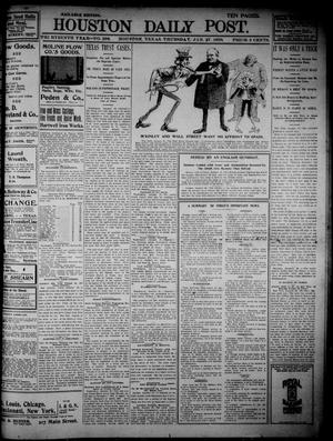Primary view of object titled 'The Houston Daily Post (Houston, Tex.), Vol. THIRTEENTH YEAR, No. 298, Ed. 1, Thursday, January 27, 1898'.