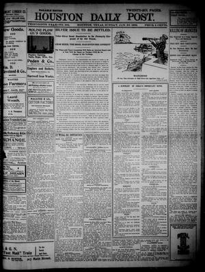 Primary view of object titled 'The Houston Daily Post (Houston, Tex.), Vol. THIRTEENTH YEAR, No. 301, Ed. 1, Sunday, January 30, 1898'.