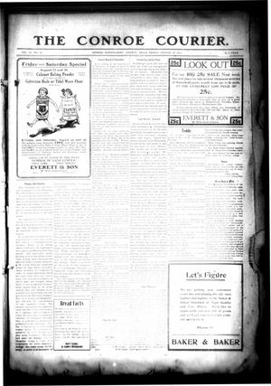 Primary view of object titled 'The Conroe Courier. (Conroe, Tex.), Vol. 19, No. 38, Ed. 1 Friday, August 25, 1911'.