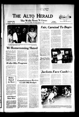 Primary view of object titled 'The Alto Herald and The Wells News 'N Views (Alto, Tex.), Vol. 85, No. 23, Ed. 1 Thursday, October 15, 1981'.