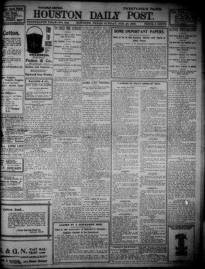 Primary view of object titled 'The Houston Daily Post (Houston, Tex.), Vol. THIRTEENTH YEAR, No. 322, Ed. 1, Sunday, February 20, 1898'.