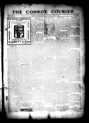 Primary view of object titled 'The Conroe Courier. (Conroe, Tex.), Vol. 19, No. 35, Ed. 1 Friday, August 4, 1911'.