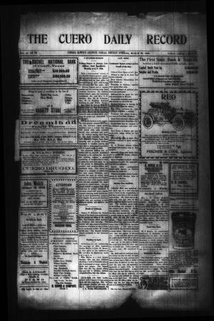 Primary view of object titled 'The Cuero Daily Record (Cuero, Tex.), Vol. 29, No. 72, Ed. 1 Friday, March 26, 1909'.