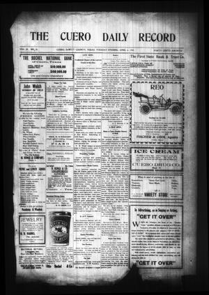 Primary view of object titled 'The Cuero Daily Record (Cuero, Tex.), Vol. 29, No. 81, Ed. 1 Tuesday, April 6, 1909'.