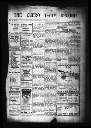 Primary view of object titled 'The Cuero Daily Record (Cuero, Tex.), Vol. 29, No. 79, Ed. 1 Sunday, April 4, 1909'.