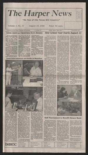 Primary view of object titled 'The Harper News (Harper, Tex.), Vol. 3, No. 21, Ed. 1 Friday, August 18, 2006'.