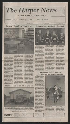 Primary view of object titled 'The Harper News (Harper, Tex.), Vol. 4, No. 5, Ed. 1 Friday, February 16, 2007'.