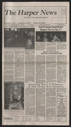 Primary view of object titled 'The Harper News (Harper, Tex.), Vol. 3, No. 5, Ed. 1 Friday, January 6, 2006'.