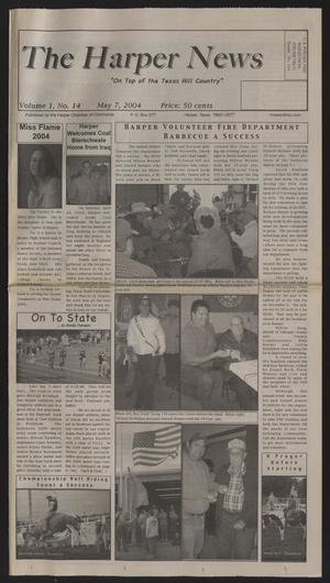Primary view of object titled 'The Harper News (Harper, Tex.), Vol. 1, No. 14, Ed. 1 Friday, May 7, 2004'.