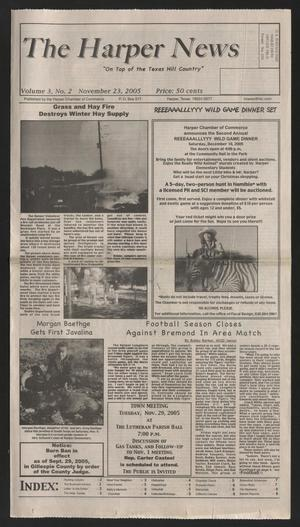 Primary view of object titled 'The Harper News (Harper, Tex.), Vol. 3, No. 2, Ed. 1 Friday, November 25, 2005'.