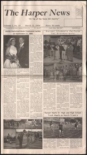Primary view of The Harper News (Harper, Tex.), Vol. 1, No. 10, Ed. 1 Friday, March 12, 2004
