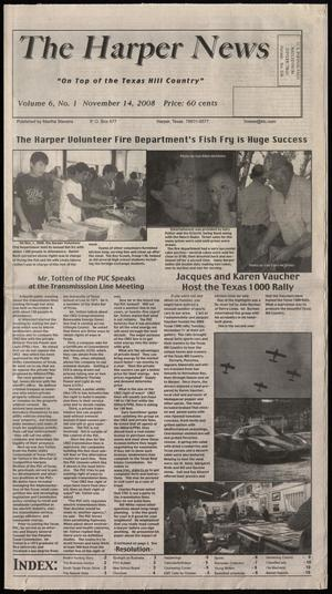 Primary view of object titled 'The Harper News (Harper, Tex.), Vol. 6, No. 1, Ed. 1 Friday, November 14, 2008'.