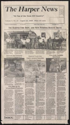 Primary view of object titled 'The Harper News (Harper, Tex.), Vol. 5, No. 21, Ed. 1 Friday, August 22, 2008'.