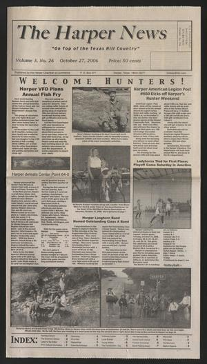 Primary view of object titled 'The Harper News (Harper, Tex.), Vol. 3, No. 26, Ed. 1 Friday, October 27, 2006'.